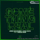 Armin van Buuren ft. Avian Grays & Jordan Shaw – Something Real