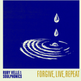 Ruby Velle & The Soulphonics – Forgive, Live, Repeat