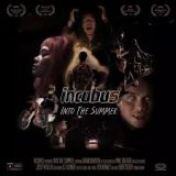 Incubus – Into The Summer
