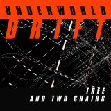 Underworld – Tree And Two Chairs