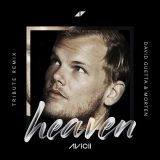 Avicii – Heaven (David Guetta & MORTEN Remix)