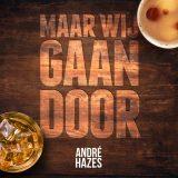 André Hazes Jr. – Maar Wij Gaan Door