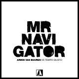 Armin van Buuren ft. Tempo Giusto – Mr. Navigator