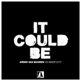 Armin van Buuren vs. Inner City – It Could Be