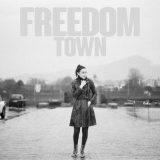 The Last Internationale – Freedom Town