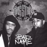 Gang Starr – Bad Name
