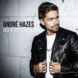 André Hazes – Heb Ik Jou Echt Gekend