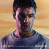 Liam Payne ft. A Boogie wit da Hoodie – Stack It Up