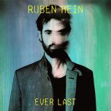 Ruben Hein – Ever Last