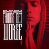 Eminem – Things Get Worse