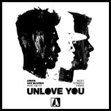 Armin van Buuren ft. Ne-Yo – Unlove You (Nicky Romero Remix)