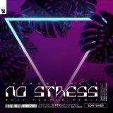 Laurent Wolf – No Stress (Sofi Tukker Remix)