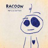 Racoon – Het Is Al Laat Toch