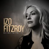 Izo Fitzroy – Blind Faith