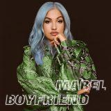 Mabel – Boyfriend