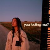 Anouck – You feeling me?