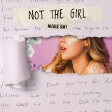 Natalie Shay – Not The Girl