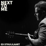 Ed Struijlaart – Next To Me