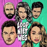 Kris Kross Amsterdam ft. Tino Martin & Emma Heesters – Loop Niet Weg