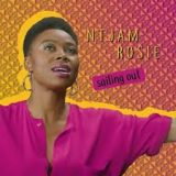 Ntjam Rosie – Sailing Out