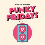 Marlon McClain ft. Emanuel Officer & EZ Roc – Nuthin' But The Funk!