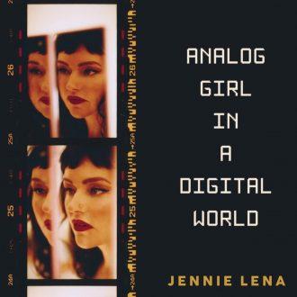 Jennie Lena - Analog Girl In A Digital World