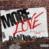 Queen Naija feat. Mod da God – More Love