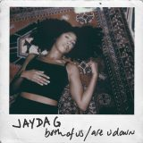 Jayda G – Both Of Us