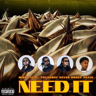 Migos ft. YoungBoy Never Broke Again - Need It (Visualizer)