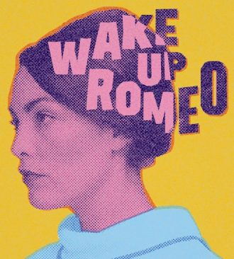 Wake Up Romeo