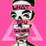Bastille ft. Graham Coxon – WHAT YOU GONNA DO???