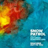 Snow Patrol – Reaching Out To You