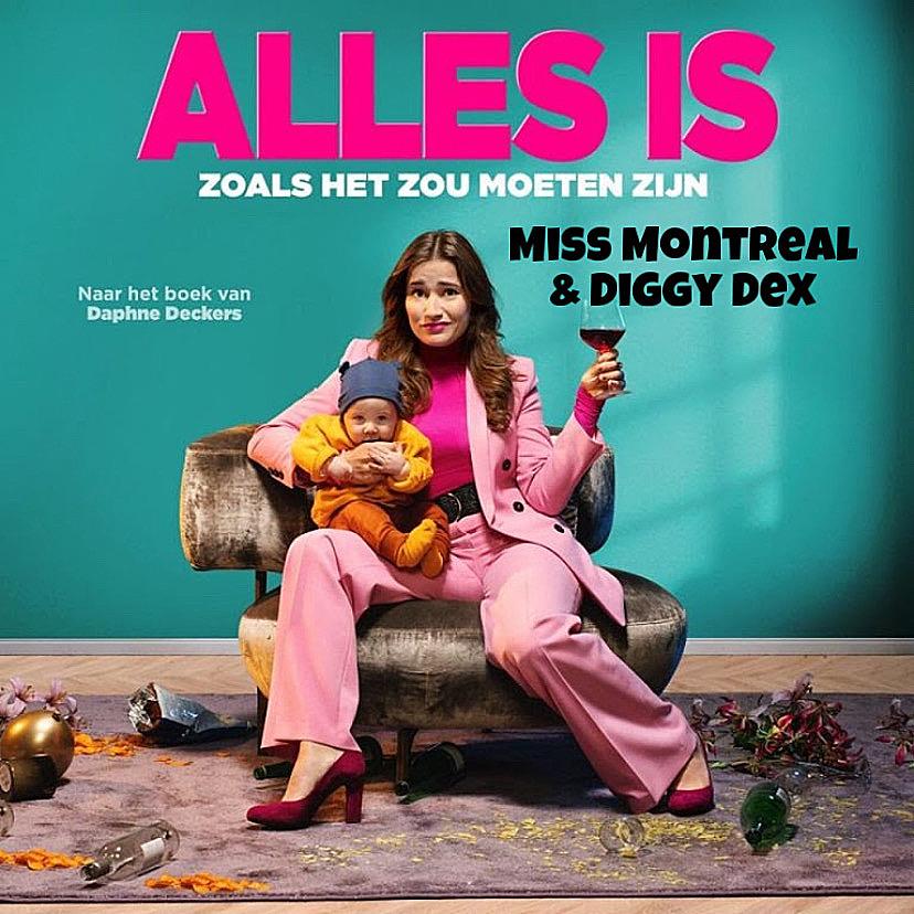Miss Montreal Diggy Dex Alles Is Zoals Het Zou Moeten Zijn
