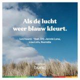 (un)heard. ft. DO, Jennie Lena, Lisa Loïs & Numidia – Als De Lucht Weer Blauw Kleurt