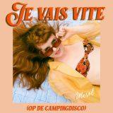 MEROL – Je Vais Vite (Op De Campingdisco)