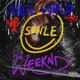 Juice WRLD & The Weeknd – Smile