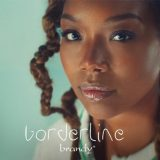 Brandy – Borderline