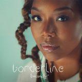 Brandy – Borderline