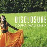 Disclosure ft. Fatoumata Diawara – Douha (Mali Mali)