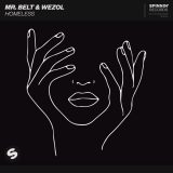 Mr. Belt & Wezol – Homeless