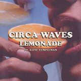 Circa Waves ft. Alfie Templeman – Lemonade