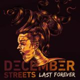 December Streets – Last Forever