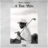 Sevn Alias – 4 The Win