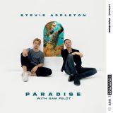 Stevie Appleton ft. Sam Feldt – Paradise