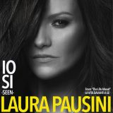 Laura Pausini – Io sì (Seen)