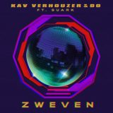 Kav Verhouzer & Do ft. SUARK – Zweven