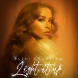 Eleni Foureira – Light it Up