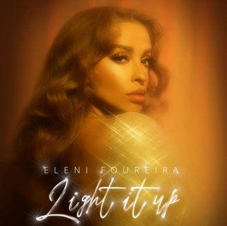 Eleni Foureira - Light It Up