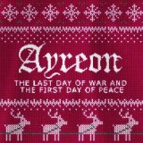 Ayreon – The Last Day Of War And The First Day Of Peace