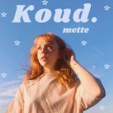 Mette – Koud